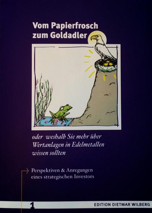 """Buch """"Vom Papierfrosch zum Goldadler"""""""